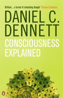 Consciousness Explained, Paperback Book