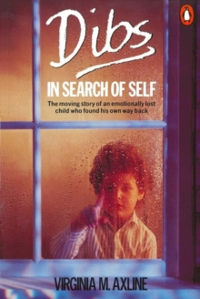 Dibs in Search of Self : Personality Development in Play Therapy, Paperback / softback Book