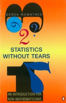Statistics without Tears : An Introduction for Non-Mathematicians, Paperback Book