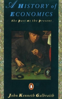 A History of Economics : The Past as the Present, Paperback Book