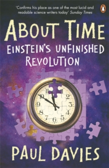 About Time : Einstein's Unfinished Revolution, Paperback / softback Book