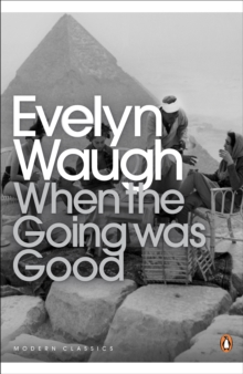 When the Going Was Good, Paperback Book
