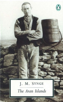The Aran Islands, Paperback Book