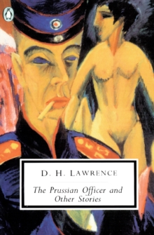 """The Prussian Officer and Other Stories, Paperback Book"