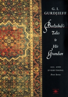 Beelzebub's Tales to His Grandson : All and Everything, Paperback Book