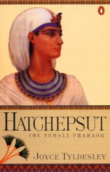 Hatchepsut : The Female Pharaoh, Paperback Book