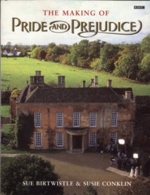 The Making of Pride and Prejudice, Paperback Book