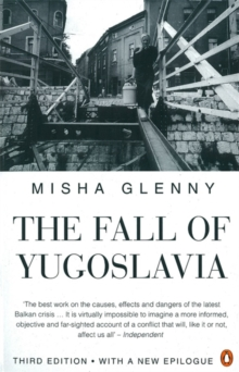 The Fall of Yugoslavia, Paperback / softback Book