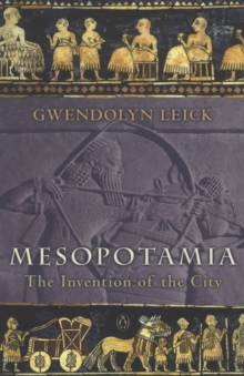 Mesopotamia : The Invention of the City, Paperback / softback Book