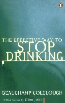 The Effective Way to Stop Drinking, Paperback Book