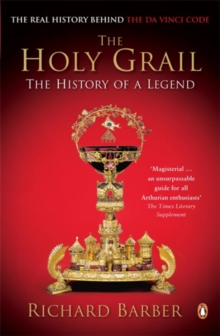 The Holy Grail : The History of a Legend, Paperback Book