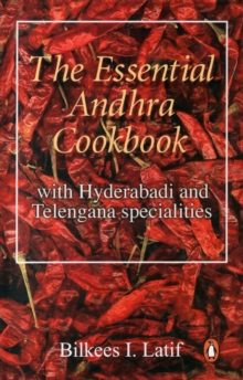 Essential Andhra Cookbook : With Hyderabadi and Telengana Specialities, Paperback / softback Book