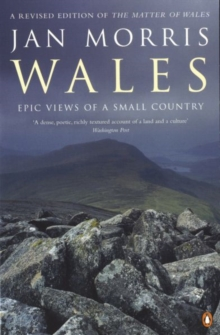 Wales : Epic Views of a Small Country, Paperback Book