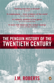 The Penguin History of the Twentieth Century : The History of the World, 191 to the Present, Paperback Book