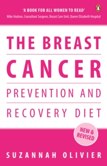 The Breast Cancer Prevention and Recovery Diet, Paperback Book