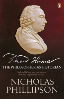 David Hume : The Philosopher as Historian, Paperback Book