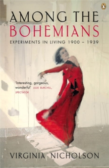 Among the Bohemians : Experiments in Living 1900-1939, Paperback / softback Book