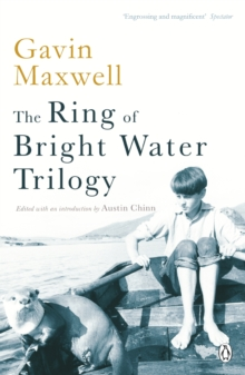 The Ring of Bright Water Trilogy : Ring of Bright Water, The Rocks Remain, Raven Seek Thy Brother, Paperback Book