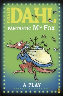 Fantastic Mr Fox : The Play, Paperback Book