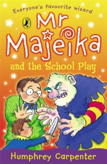 Mr Majeika and the School Play, Paperback / softback Book