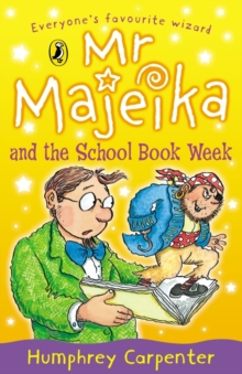 Mr. Majeika and the School Book Week, Paperback Book