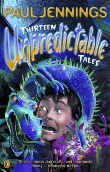 Thirteen Unpredictable Tales, Paperback / softback Book