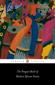 The Penguin Book of Modern African Poetry, Paperback / softback Book