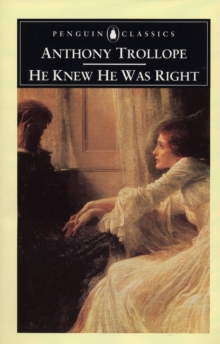 He Knew He Was Right, Paperback / softback Book