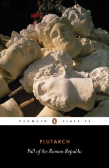 Fall of the Roman Republic, Paperback Book