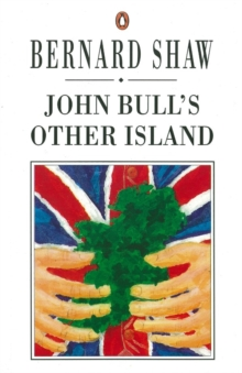 John Bull's Other Island, Paperback / softback Book
