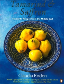 Tamarind & Saffron : Favourite Recipes from the Middle East, Paperback Book