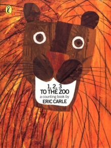 1, 2, 3, to the Zoo : A Counting Book, Paperback Book