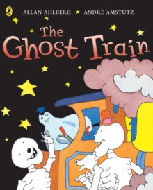 Funnybones: The Ghost Train, Paperback Book
