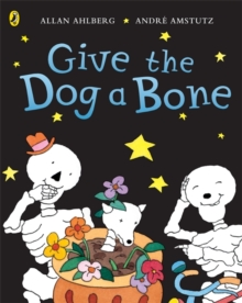 Funnybones: Give the Dog a Bone, Paperback Book