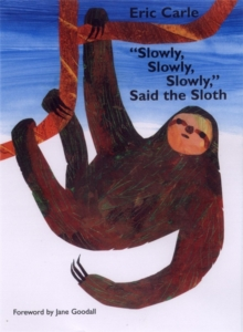 Slowly, Slowly, Slowly, Said the Sloth, Paperback Book