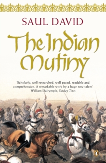 The Indian Mutiny : 1857, Paperback / softback Book