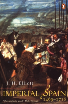 Imperial Spain 1469-1716, Paperback Book