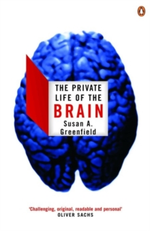 The Private Life of the Brain, Paperback / softback Book