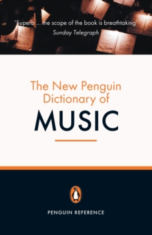 The New Penguin Dictionary of Music, Paperback Book