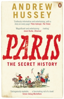 Paris : The Secret History, Paperback Book