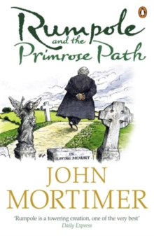 Rumpole and the Primrose Path, Paperback / softback Book