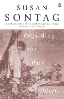 Regarding the Pain of Others, Paperback Book
