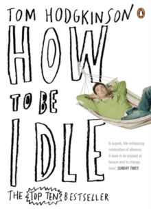 How to be Idle, Paperback Book