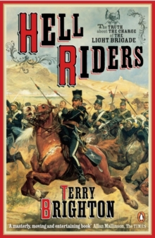 Hell Riders : The Truth About the Charge of the Light Brigade, Paperback Book