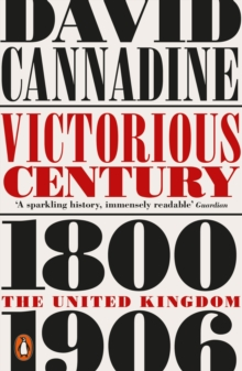Victorious Century : The United Kingdom, 1800-1906, Paperback / softback Book