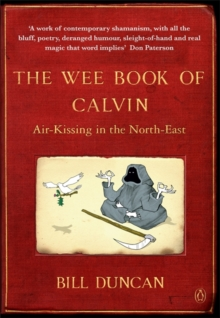 The Wee Book of Calvin : Air-Kissing in the North-East, Paperback Book
