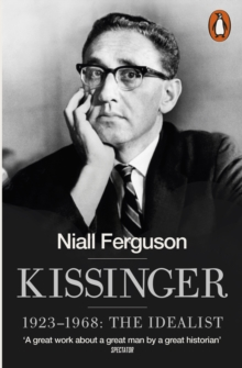 kissinger 1923-1968 the idealist pdf