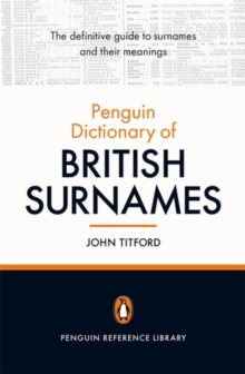The Penguin Dictionary of British Surnames, Paperback Book