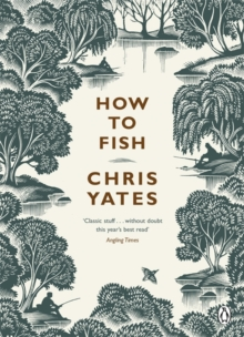 How to Fish, Paperback Book