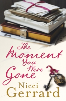 The Moment You Were Gone, Paperback Book